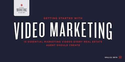 Agent Marketing Academy | Video Marketing | August 20, 2019 | AGENTS ONLY