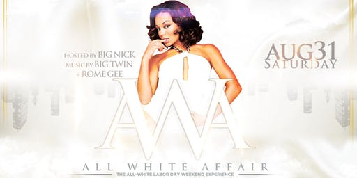 #AWA: All-White Affair • The All-White Labor Day Weekend Experience