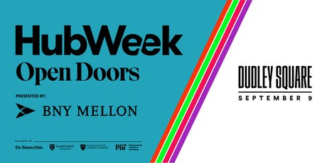 HubWeek Open Doors: Dudley Square tickets
