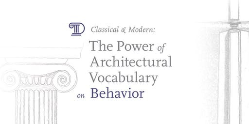 Classical & Modern: The Power of Architectural Vocabulary on Behavior