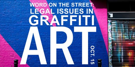 Word on the Street: Legal Issues in Graffiti Art (CLE) tickets