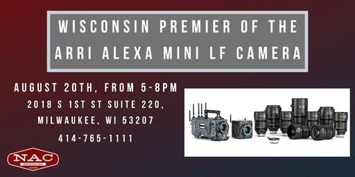 Wisconsin Premier of the Arri Alexa Mini LF Camera