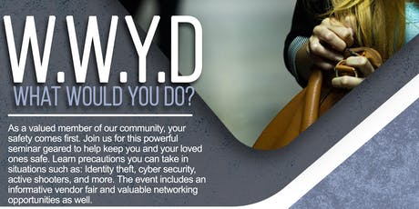 What Would You Do? Safety Seminar by TTCC & WCRHC tickets