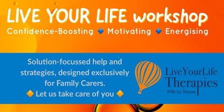 LIVE YOUR LIFE workshop tickets