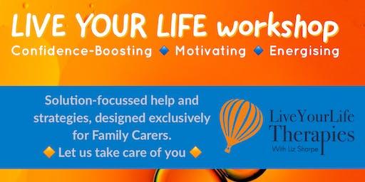 LIVE YOUR LIFE workshop