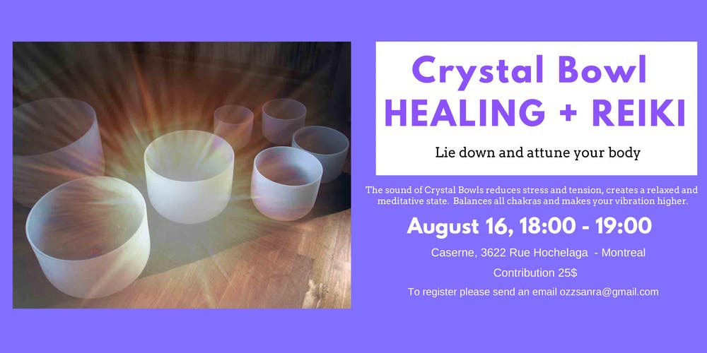 Crystal Singing Bowls and Reiki Tickets, Fri, 16 Aug 2019 at 6:00 PM