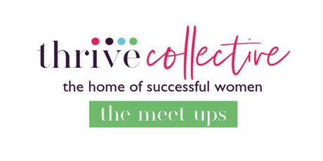 Thrive Collective - London Meet Up (November) tickets