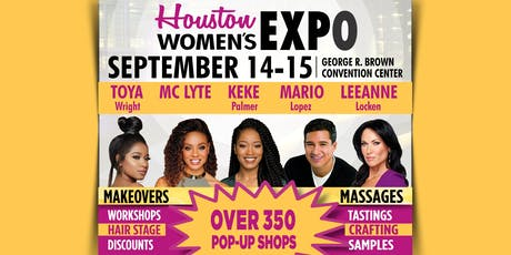 Houston Ultimate Women's Expo September 14-15, 2019 Beauty + Fashion + Pop Up Shops! tickets