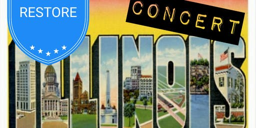 Restore Illinois Concert