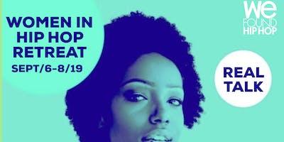 Women in Hip Hop Retreat in Idlewild