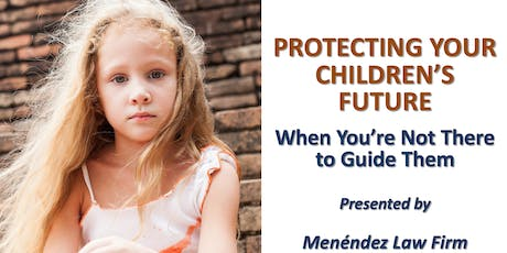Free Estate Planning Workshop for Families with Children tickets