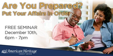 Are You Prepared? Put Your Affairs in Order tickets