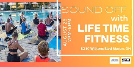 Sound Off with Life Time Fitness tickets