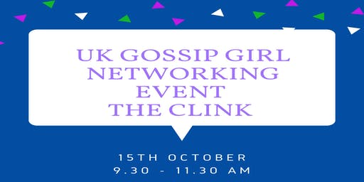 UK Gossip Girls October Networking Event