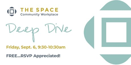 September Deep Dive at The Space tickets