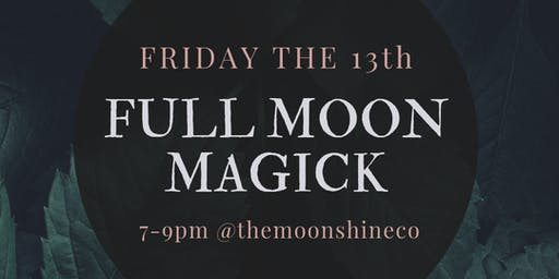 Friday the 13th: FULL MOON MAGICK