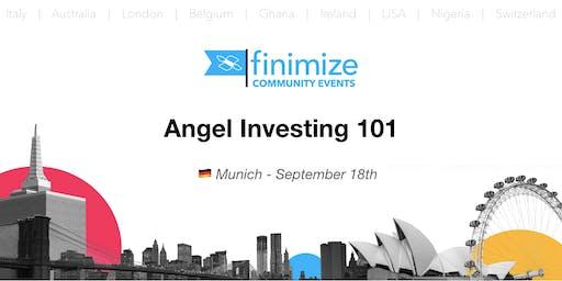 #FinimizeCommunity Presents: Angel Investing 101