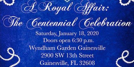 A Royal Affair: The Centennial Celebration tickets