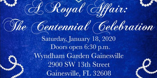 A Royal Affair: The Centennial Celebration