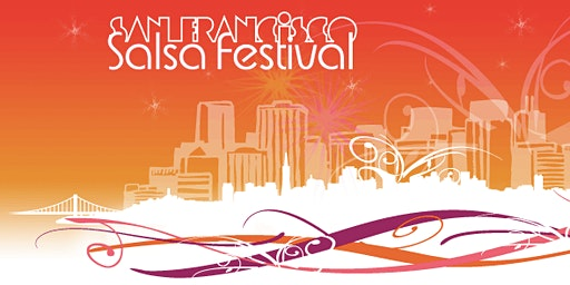 12th Annual San Francisco Salsa Festival
