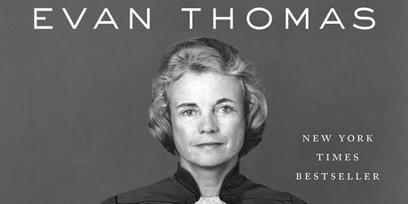 "ULCC Presents Evan Thomas, author of ""First: Sandra Day O'Connor"" tickets"