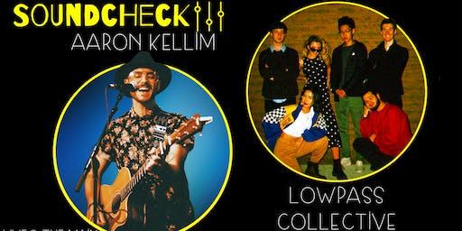 Soundcheck presents: Aaron Kellim + Lowpass Collective