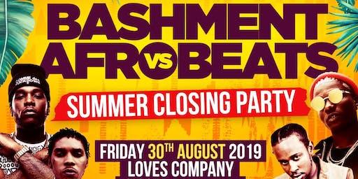 Bashment vs Afrobeats - The Summer Closing Party