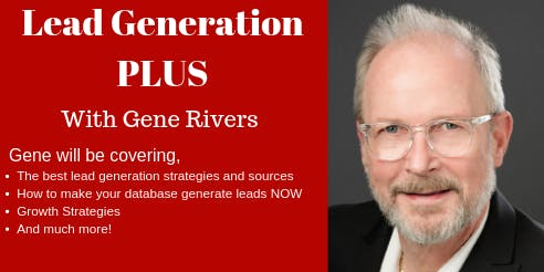 Lead Generation PLUS with Gene Rivers