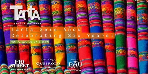Tanta Seis Años: Celebrating Six Magnificent Years