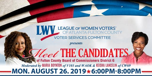 Fulton County Board of Commission District 6 Forum