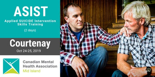 ASIST 2-day Suicide Prevention Training - Courtenay - October 24/25