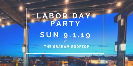 Rooftop Labor Day Party at the Graham tickets