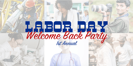 Labor Day Welcome Back Party!