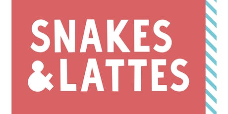 Snakes & Lattes Game Night for Millennials  tickets