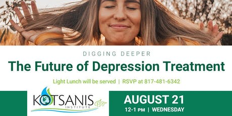 Digging Deeper | The Future of Depression Treatment  tickets