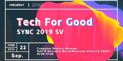 SYNC 2019 Silicon Valley: Tech For Good