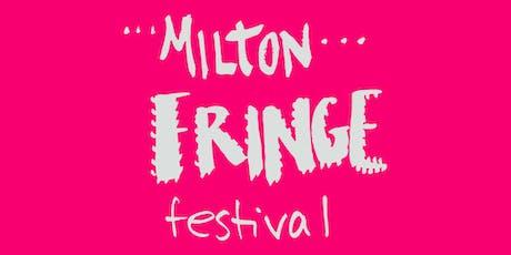 Milton Fringe Festival Friday Evening Performance tickets
