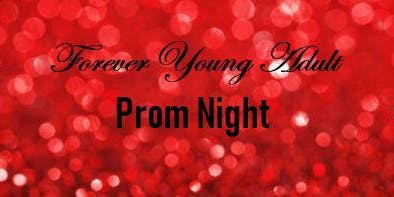 Forever Young Adult Prom Night