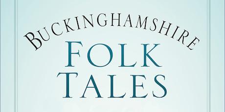Buckinghamshire Folk Tales Book Launch tickets