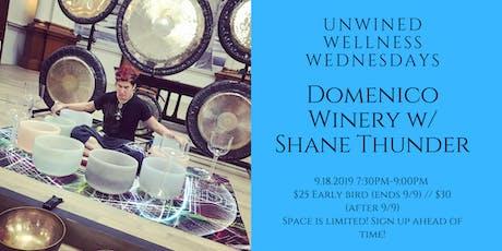 Unwined Wednesdays: Wellness Event @ Domenico Winery tickets