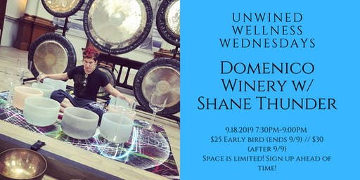 Unwined Wednesdays: Wellness Event @ Domenico Winery