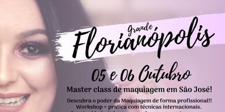 MASTER CLASS DE MAQUIAGEM - FLORIANÓPOLIS SC ingressos