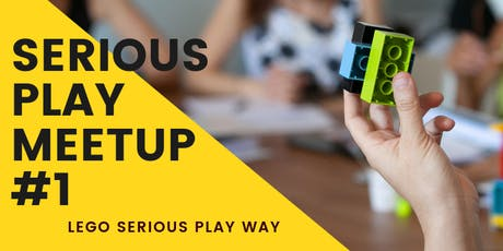 Serious Play Meetup #1 tickets