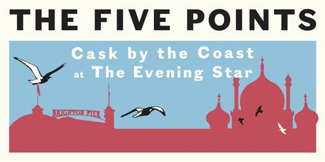Cask by the Coast with the Five Points at the Evening Star, Brighton! tickets