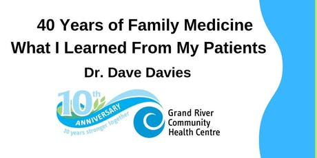 40 Years of Family Medicine - What I Learned From My Patients tickets