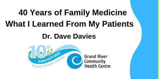 40 Years of Family Medicine - What I Learned From My Patients