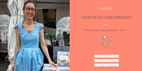 Utilisation des fleurs comestibles avec Nathalie Beaudoin, Hta billets