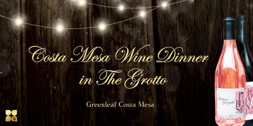 Greenleaf Costa Mesa Wine Dinner In The Grotto