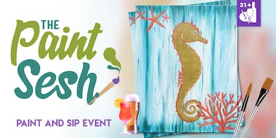 "Paint and Sip in Downtown Riverside - ""Seahorse Drift"""