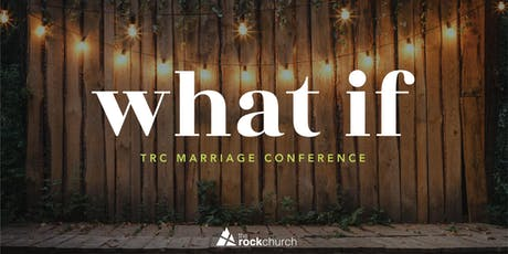 TRC Marriage Conference:what if tickets